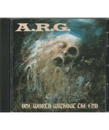 A.R.G. – One World Without The End CD  - $15.99