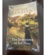 THE INNKEEPER OF IVY HILL novel paperback by JULIE KLASSEN - $5.89