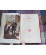 The Fourth Physician - Vintage - By Montgomery Pickett 1911 - $9.99
