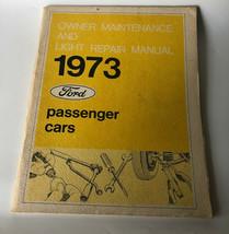 1973 Ford Passenger Car Owner Maintenance & Light Repair Manual 365-13073 - $16.00