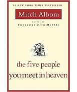 The Five People You Meet in Heaven Publisher: Hyperion; 1st (first) edit... - $9.73