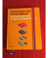 Architectural and Program Diagrams 2 (Construction and Design Manual) - $1,100.00