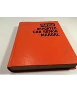 1978 Motor Imported Car Repair Manual 3rd Edition Hardcover - $19.99