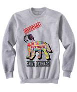 Saint bernard dog - official walker c - NEW COTTON GREY SWEATSHIRT- ALL ... - $31.88