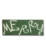Merry, Green & White, Handcrafted wooden sign - $25.00