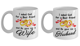 Funny Mug-I asked God for a Best Friend-Best gifts for Husband and Wife-... - $24.95