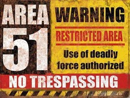 Area 51 Warning Restricted Area - $24.95