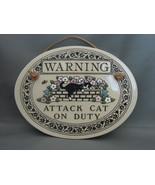 "Trinity Pottery from Wisconsin "" Warning Attack Cat on Duty"" Ceramic  Pl... - $9.99"