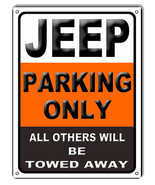 Jeep Parking Only Garage Shop Sign 9x12 - $19.80