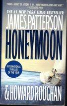 Honeymoon By James patterson & Howard Roughan - $5.75
