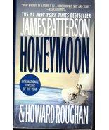 Honeymoon By James patterson & Howard Roughan - $5.95