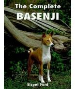The Complete Basenji :Elspet Ford : VeryGoodHardcover @ - $18.32