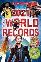Scholastic Book of World Records 2021 [Paperback] Scholastic - $7.99