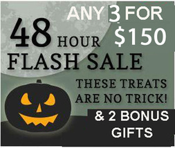 FRI-SUN FLASH SALE! HALLOWEEN PICK ANY 3 FOR $150 BEST OFFERS DISCOUNT  - $75.00