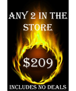 MON-TUES PICK ANY 2 IN THE STORE $209 INCLUDES NO DEALS MYSTICAL TREASURES - $0.00