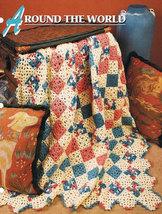 Around the World, Annie's Crochet Quilt & Afghan Pattern Club Leaflet 18... - $3.95