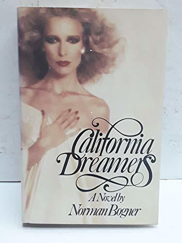 Primary image for California dreamers: A novel Bogner, Norman