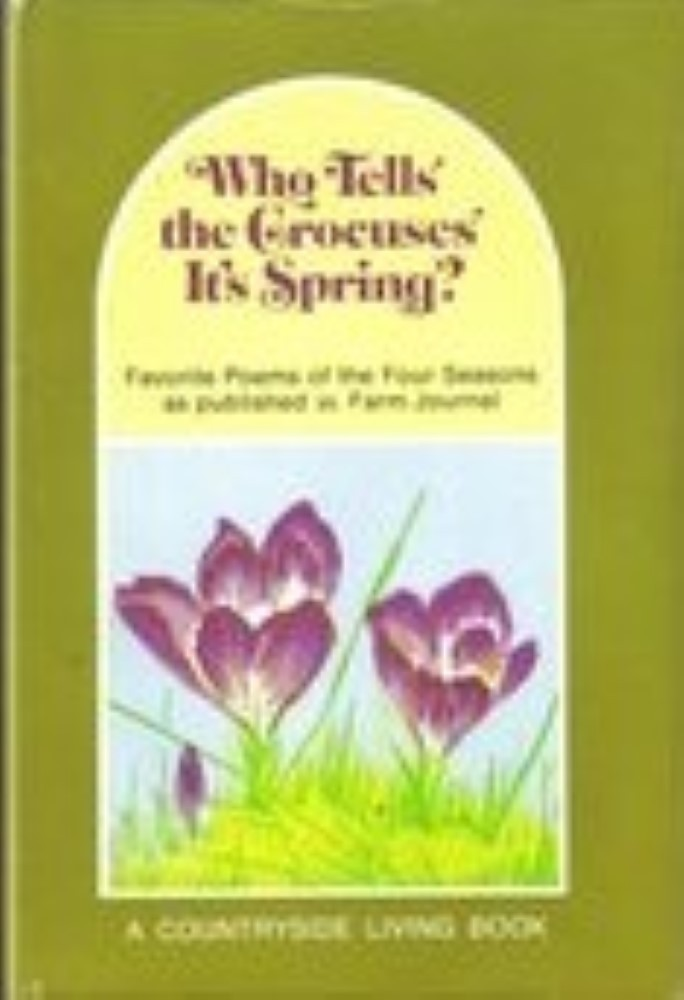 Who Tells the Crocuses Its Spring by Farm Journal