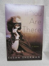 If You are There by Sherman, Susan, Signed - $29.70