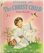 Stories of the Christ Child Mary Alice Jones 1953  Jesus Christian - $4.90