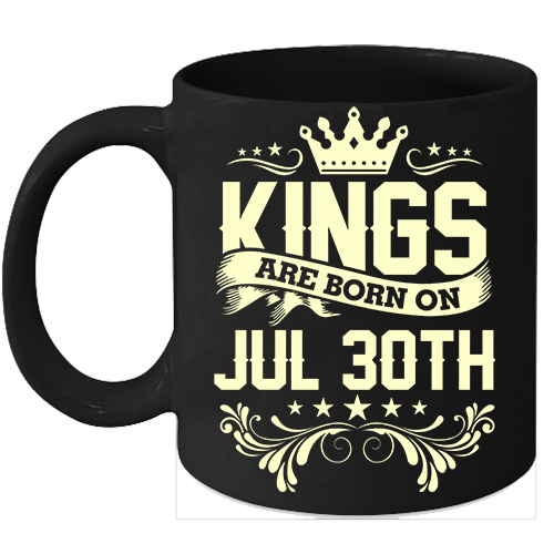 Primary image for Kings Are Born On July 30th Birthday 11oz Coffee Mug Gift