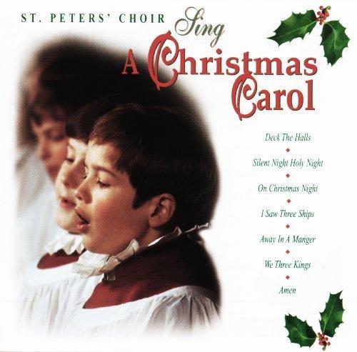 Sing A Christmas Carol [Audio CD] St. Peters' Boy Choir