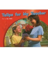 Tulips for My Teacher by Jay Dale Paperback Level 12 Children Book - $13.62
