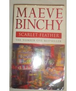 SCARLET FEATHER by Maeve Binchy (BRAND NEW* paperback) - $3.46