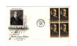FDC ENVELOPE-100th ANNIV. CHARLES EVANS HUGHES- BL4-1962 ART CRAFT CACHE... - $2.18