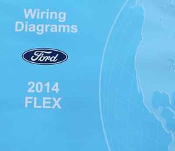 2014 FORD FLEX Electrical Wiring Diagram Troubleshooting Shop Manual EWD... - $24.65