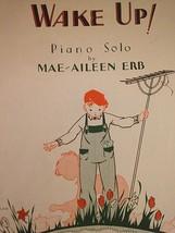 Wake Up Piano Solo Vintage Sheet Music MAE-AILEEN ERB 1933 - $27.47
