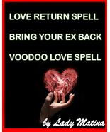 Return to me my love - LOVE RETURN SPELL - BRING YOUR EX BACK -VOODOO LO... - $45.00