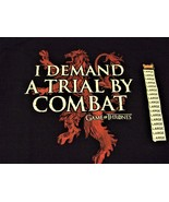 "GAME OF THRONES ""I DEMAND A TRIAL BY COMBAT T Shirt - $18.95"
