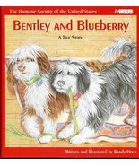 Bentley and Blueberry: A True Story (The Humane Society of the United States) [U - $19.95