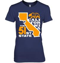 New California 51st State Shirt Conservative Gift image 2