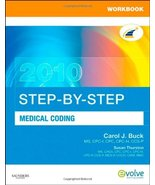 Workbook for Step-by-Step Medical Coding 2010 Edition Buck MS  CPC  CCS-... - $10.88