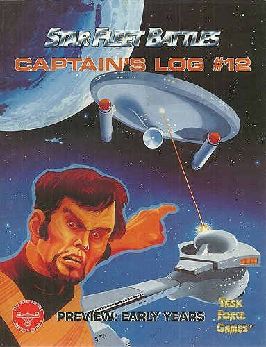 Captain's Log # 12 (Star Fleet Battles, Preview: Early Years) [Paperback] [Jan 0