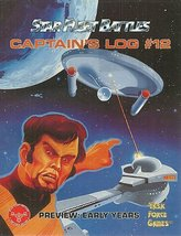 Captain's Log # 12 (Star Fleet Battles, Preview: Early Years) [Paperback... - $4.95