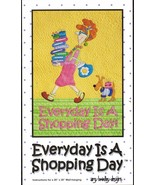 """Everyday Is A Shopping Day Applique Quilt Wall Hanging Pattern 20"""" x 28"""" - $12.99"""