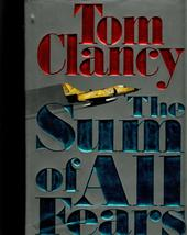 The Sum Of All Fears by Tom Clancy - $5.70
