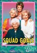 The Golden Girls TV Series Cast Squad Goals Photo Refrigerator Magnet NE... - $3.99