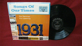 """Original """"Songs Of Our Times, 1931"""" Vinyl Record #51 - $24.74"""