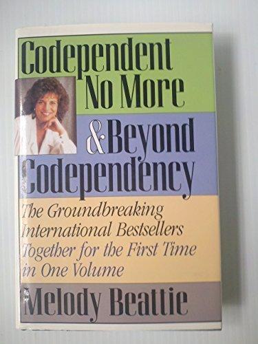 Codependent No More & Beyond Codependency - The Groundbreaking International Bes