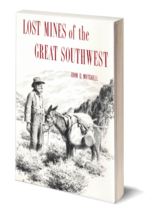 Lost Mines of the Great Southwest - Used - $24.95