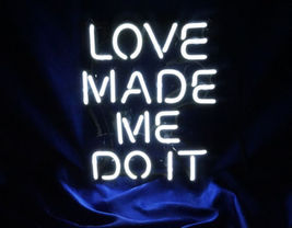 "New Love Made me Do It Wall Decor Acrylic Back Neon Light Sign 14"" Fast ... - $60.00"
