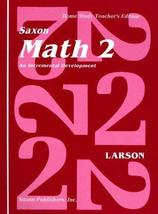 Saxon Math 2 an Incremental Development Home Study [Spiral-bound] Nancy ... - $9.99