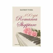 100 VJET ROMANCA SHQIPTARE by Kastriot Tusha. Music book from Albania - $14.99