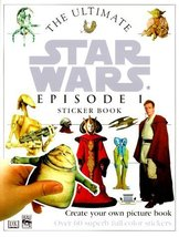 The Ultimate Star Wars Episode 1 Sticker Book [May 10, 1999] Publishing, DK - $2.94