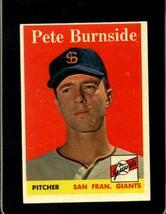 1958 TOPPS #211 PETE BURNSIDE EXMT (RC) GIANTS  *XR20073 - $4.00