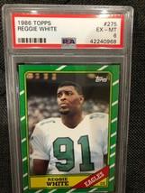 1986 Topps #275 Reggie White Philadelphia Eagles RC Rookie PSA EX-MT 6 - $20.58